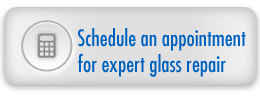 Schedule an appointment for expert glass repair